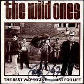 the wild ones - the best way to jive / lust for life - l'oreille cassée