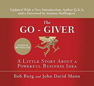 (PDF) DOWNLOAD FREE The Go-Giver, Expanded Edition: A Little Story About a Powerful Business Idea By Bob Burg Ebook Online Free