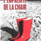 L'empreinte de la chair : Justine de Sabine Bolzan