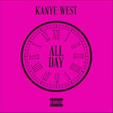 All Day : Kanye West