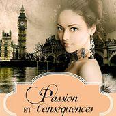Passion et Conséquences: Le Prix du pardon, 1