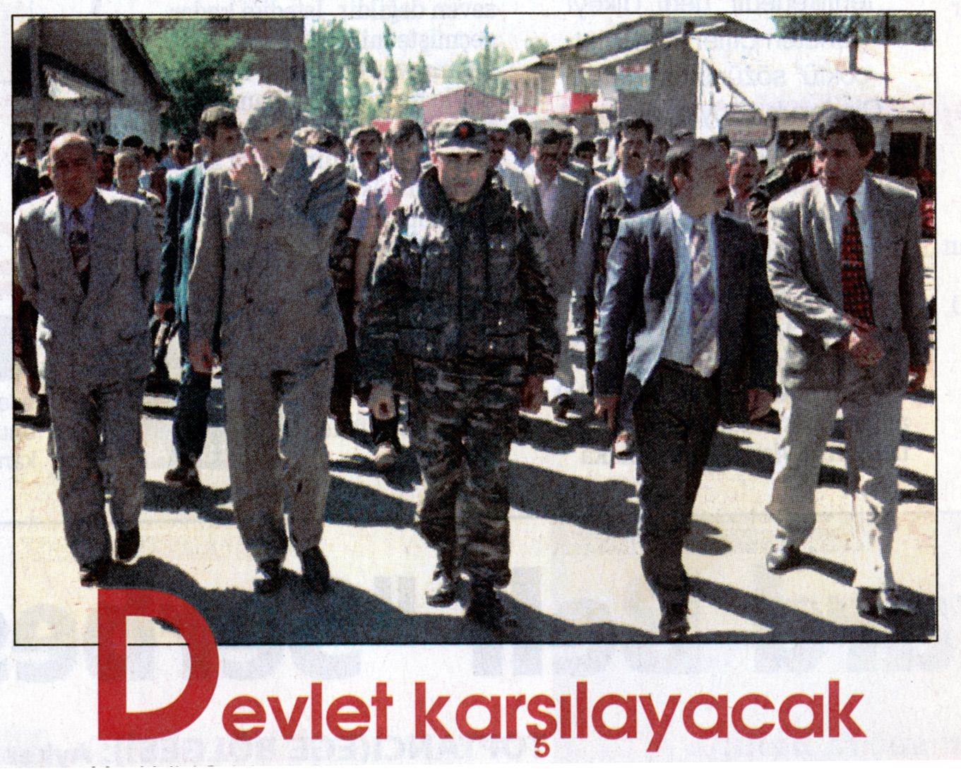 """""""They'll face the state"""". The authorities regain possession of the town. Hürriyet, September 20, 1996"""