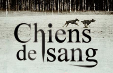 """""""Chiens de sang"""" de Karine Giebel"""