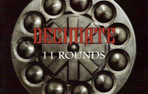 DECIMATE: 11 Rounds (2006) [Metalcore]
