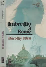 IMBROGLIO A ROME de Dorothy Eden