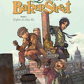 Les Quatre de Baker Street - Tome 1. J-B DJIAN, Olivier LEGRAND et David ETIEN - 2009 (BD) - VIVRELIVRE