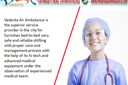 Most trusted Air Ambulance Services in Bhopal available with qualified Doctor