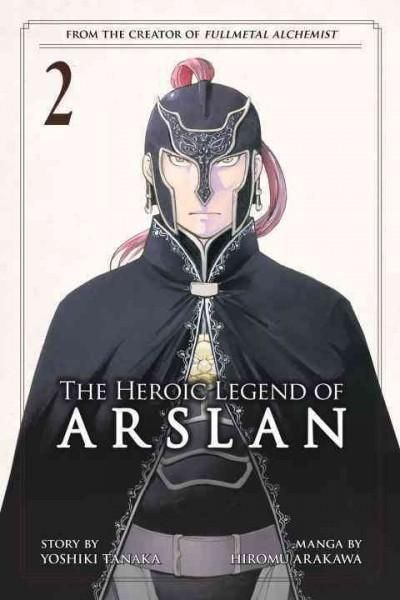 The heroic legend of Arslan Tome 2