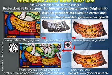 Restaurierung Glasmalerei: Analyse, dokumentieren, restaurieren... Atelier HALTER Bern