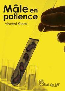 Mâle en patience, une comédie de Vincent Knock