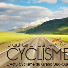 SudGironde-Cyclisme - Toute l'actualité du cyclisme dans le grand sud ouest... - (SudGironde-Cyclisme )
