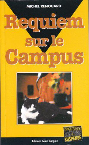 Michel RENOUARD : Requiem sur le campus.