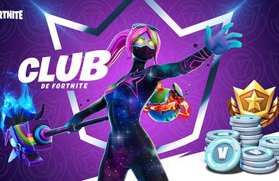[ACTUALITE]Fortnite - Le Club de Fortnite, l'offre ultime