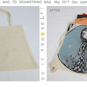"© by sophie b. Spring / Summer 17: TUTO PAS A PAS PHOTOS: Recyclage d'un ""tote bag"" (VERSION 1) // D.I.Y. Recycling a tote bag into a drawstring bag (VERSION 1)."