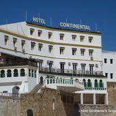 l'hôtel Continental à Tanger (3 photos) - Le blog de Bernard Moutin