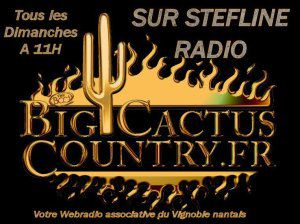Ce 28/02, Retrouvez A 11h Votre Emission BIG CACTUS COUNTRY Session 821