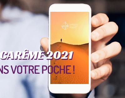 Un parcours de Carême 2021 dans votre poche !