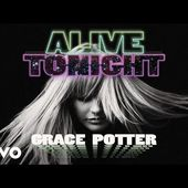 Grace Potter - Alive Tonight (Audio Only)