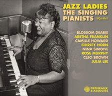 JEAN PAUL RICARD & JEAN BUZELIN  JAZZ LADIES THE SINGING PIANISTS (1926-1961)