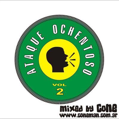 DJ CoNE - Ataque Ochentoso Vol 2