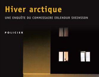 Hiver arctique - Arnaldur INDRIDASON