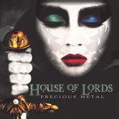 """CD review HOUSE OF LORDS """"Precious metal"""""""