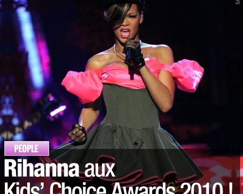 Rihanna aux Kids' Choice Awards 2010 !