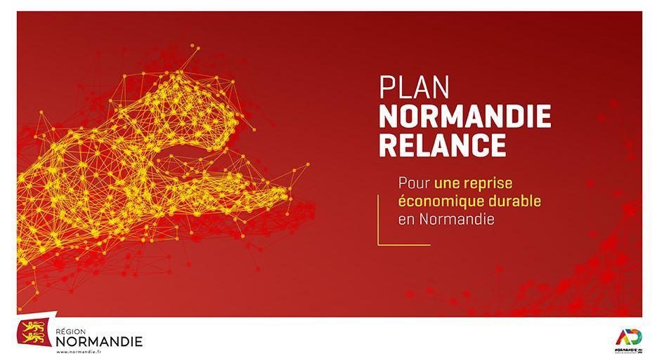 LA NORMANDIE S'ENGAGE POUR UNE REPRISE ÉCONOMIQUE DURABLE