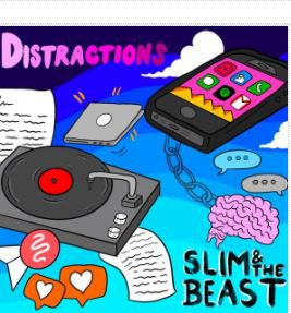 💿 SLIM & THE BEAST - Distractions