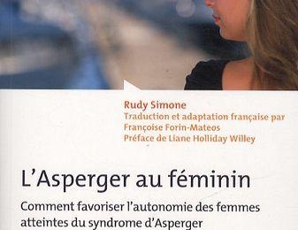 L'ASPERGER AU FEMININ, de Rudy SIMONE