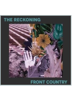 💿  The Reckoning - Front Country