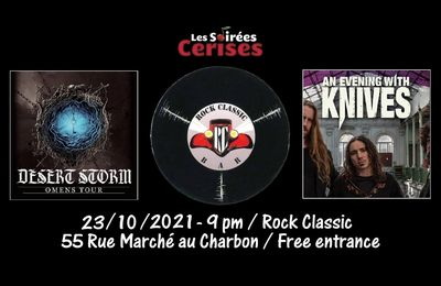 🎵 DESERT STORM (UK) + AN EVENING WITH KNIVES (NL) @ Rock Classic - 23/10/2021 - 21h00 - Entrée gratuite / Free entrance