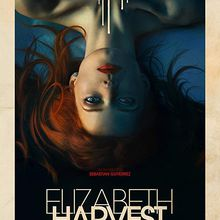 Elizabeth Harvest [Film USA]