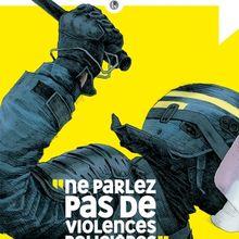 """""""Ne parlez pas de violences policières"""", une édition spéciale de La Revue dessinée et de Mediapart"""