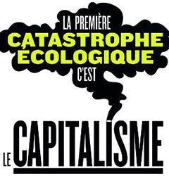 ★ L'urgence écologique : sortir du capitalisme