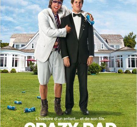 Critique Ciné : Crazy Dad, dégluti comique...