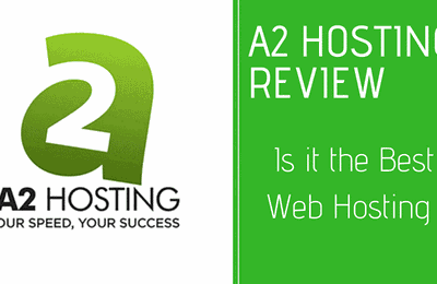 A2 Hosting Review: The Best Hosting for 2019