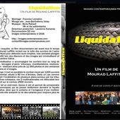 LIQUIDATION, le film de Mourad Laffitte sur la lutte des GOODYEAR [disponible en DVD] - Commun COMMUNE [El Diablo]
