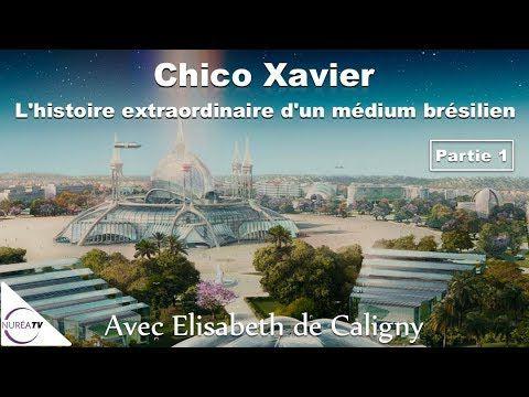 Chico Xavier - médium brésilien : une histoire extra-ordinaire