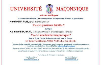 Y a t'il plusieurs laïcités ? Avec Henri Pena Ruiz et Alain-Noël Dubart à l'Université Maçonnique le samedi 28 octobre 2017.