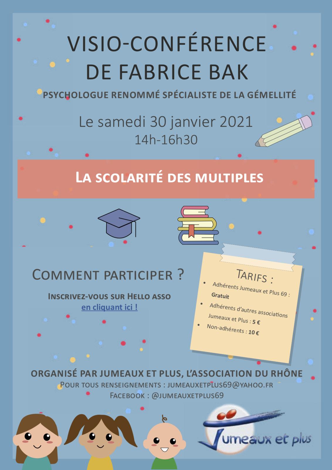 Samedi 30 janvier 14h: Visioconférence de Fabrice Bak sur la scolarité des multiples
