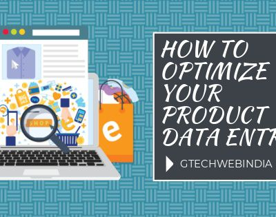 How To Optimize Your Product Data Entry ?