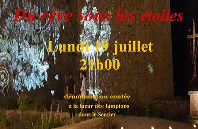 """"""" Du rêve sous les étoiles """" lundi 19 juillet 21h00 Bonaguil"""