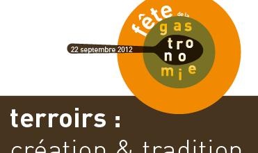 2 ième édition de la Fête de la gastronomie : samerdi 22 septembre 2012