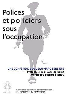 POLICES ET POLICIERS SOUS L'OCCUPATION | Conférence de Jean-Marc Berlière
