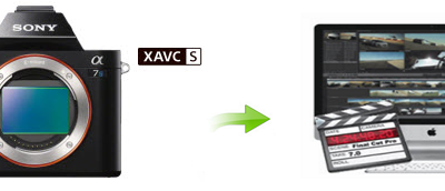How to Get FCP 7 Work with XAVC S files from Sony A7S