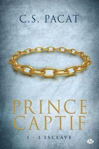 Prince Captif, l'Esclave