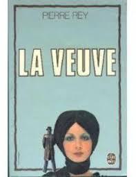 Pierre Rey – La veuve