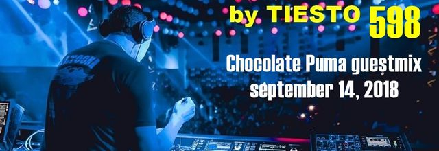Club Life by Tiësto 598 - Chocolate Puma guestmix - september 14, 2018