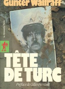 Tête de Turc (Günter Wallraff)